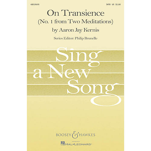 Associated On Transience (No. 1 from Two Meditations) SATB Composed by Aaron Jay Kernis