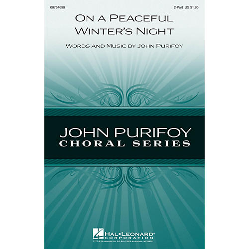 Hal Leonard On a Peaceful Winter's Night 2-Part composed by John Purifoy