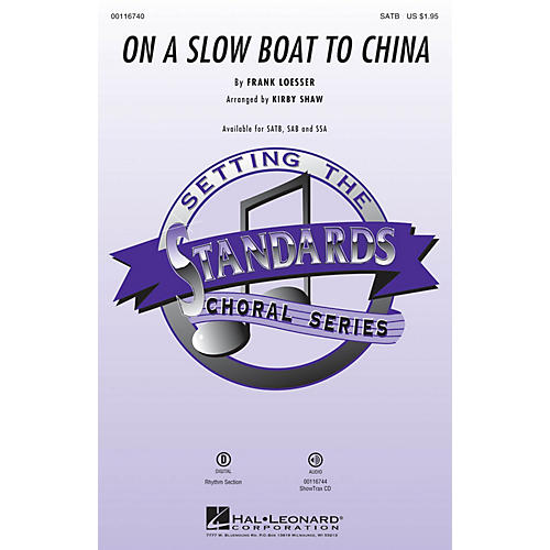 Hal Leonard On a Slow Boat to China SAB Arranged by Kirby Shaw