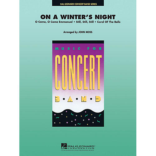 Hal Leonard On a Winter's Night Concert Band Level 4-5 Arranged by John Moss