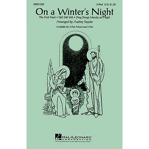 Hal Leonard On a Winter's Night (Medley) 3-Part Mixed arranged by Audrey Snyder