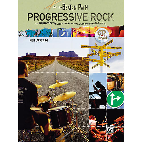 On the Beaten Path - Progressive Rock: The Drummer's Guide to the Genre and the Legends Who Defined Them - Book and CD