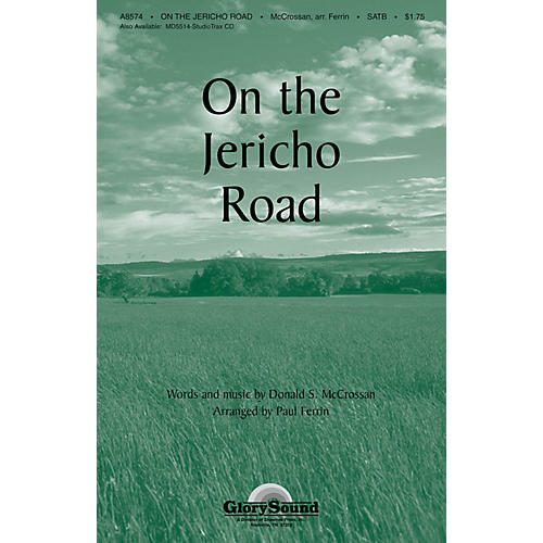 Shawnee Press On the Jericho Road SATB arranged by Paul Ferrin