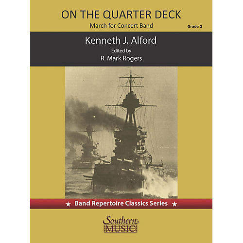 Southern On the Quarter Deck March (for Concert Band) Concert Band Level 4