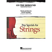 Hal Leonard On the Rebound (optional piano feature) Pop Specials for Strings Series Arranged by Larry Moore