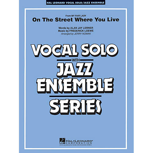 Hal Leonard On the Street Where You Live (Key: Ab) Jazz Band Level 4