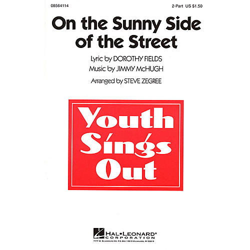 Hal Leonard On the Sunny Side of the Street 2-Part arranged by Steve Zegree