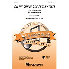 Hal Leonard On the Sunny Side of the Street SAB Arranged by Mac Huff