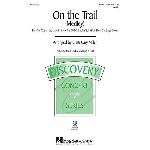 Hal Leonard On the Trail (Medley) 2-Part Arranged by Cristi Cary Miller