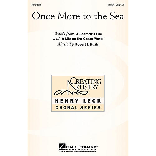Hal Leonard Once More to the Sea 2-Part composed by Robert Hugh