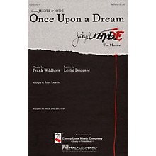Cherry Lane Once Upon a Dream SATB arranged by John Leavitt