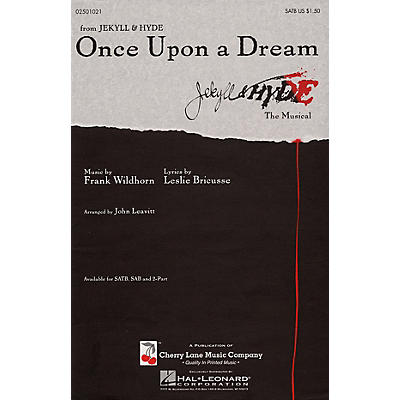 Cherry Lane Once Upon a Dream SATB arranged by John Leavitt