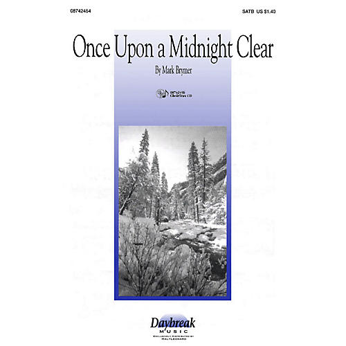 Daybreak Music Once Upon a Midnight Clear 2 Part Mixed Composed by Mark Brymer