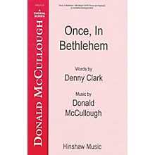 Hinshaw Music Once in Bethlehem SATB composed by Donald McCullough