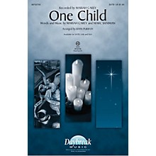 Daybreak Music One Child SAB by Mariah Carey Arranged by John Purifoy