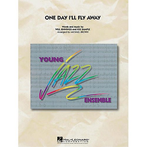 Hal Leonard One Day I'll Fly Away Jazz Band Level 3 Arranged by Michael Brown