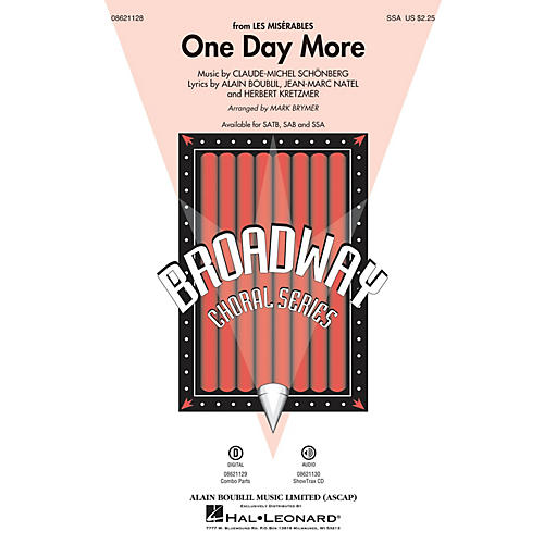 Hal Leonard One Day More (from Les Misérables) SSA arranged by Mark Brymer