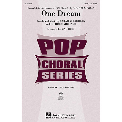 Hal Leonard One Dream 2-Part by Sarah McLachlan arranged by Mac Huff