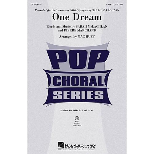 Hal Leonard One Dream SATB by Sarah McLachlan arranged by Mac Huff