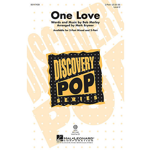 Hal Leonard One Love (Discovery Level 2 2-Part) 2-Part by Bob Marley arranged by Mark Brymer