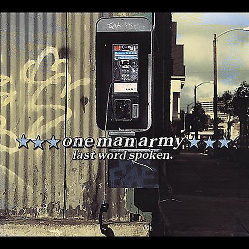 Alliance One Man Army - Last Word Spoken