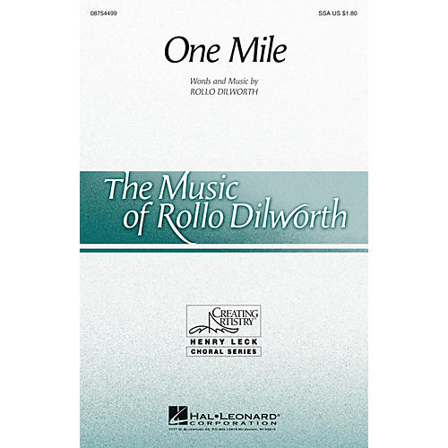 Hal Leonard One Mile SSA composed by Rollo Dilworth