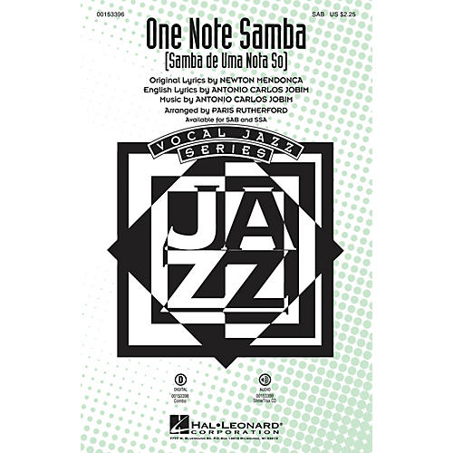 Hal Leonard One Note Samba (Samba de uma nota só) SSA Arranged by Paris Rutherford