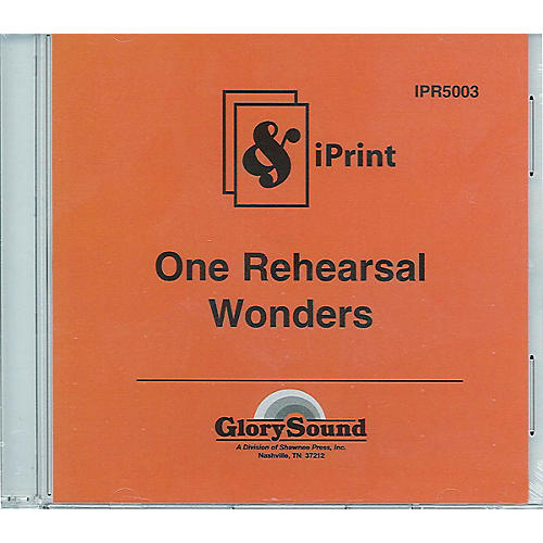 Shawnee Press One Rehearsal Wonders (iPrint Orchestration CD) Score & Parts
