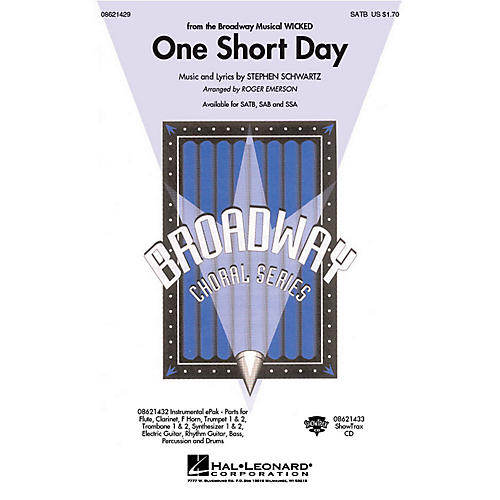 Hal Leonard One Short Day (from Wicked) SAB Arranged by Roger Emerson