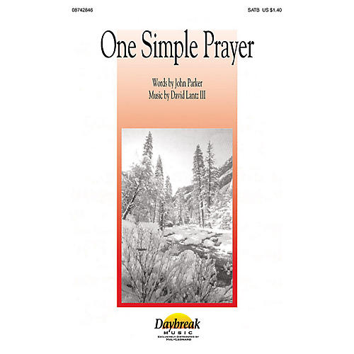 Daybreak Music One Simple Prayer 2-Part composed by John Parker