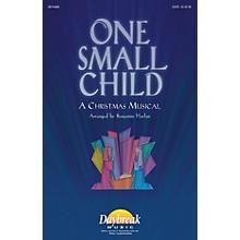Daybreak Music One Small Child PREV CD PAK Arranged by Benjamin Harlan