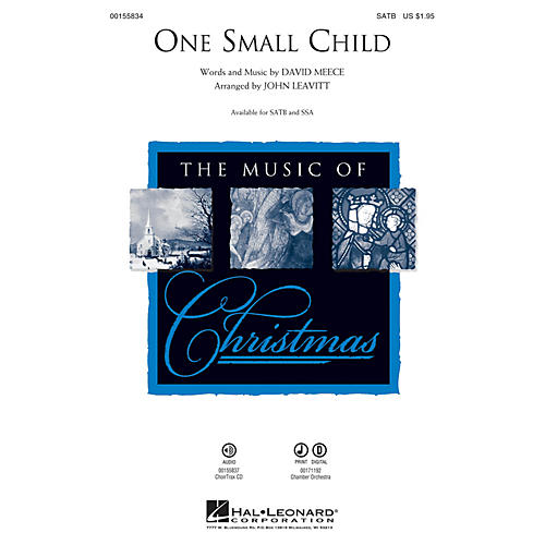 Hal Leonard One Small Child SATB arranged by John Leavitt
