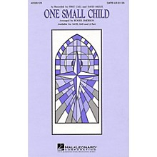 Hal Leonard One Small Child SATB by First Call arranged by Roger Emerson