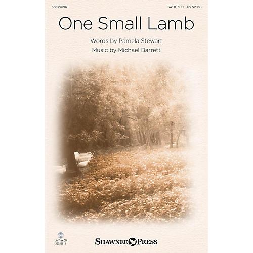 Shawnee Press One Small Lamb SATB composed by Michael Barrett