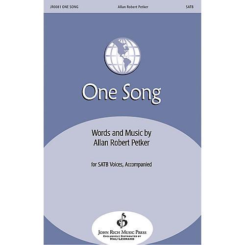John Rich Music Press One Song SATB composed by Allan Robert Petker