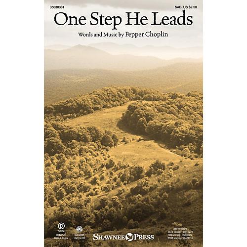 Shawnee Press One Step He Leads SAB composed by Pepper Choplin