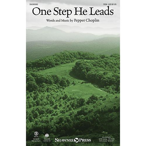 Shawnee Press One Step He Leads SSA composed by Pepper Choplin