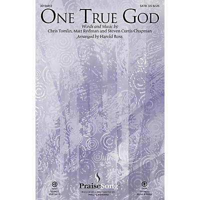 PraiseSong One True God CHOIRTRAX CD by Steven Curtis Chapman Arranged by Harold Ross