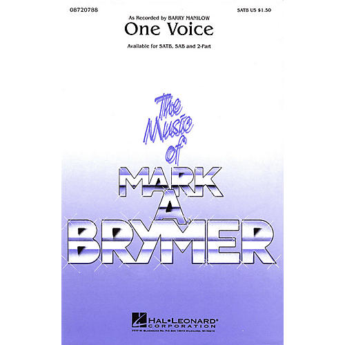 Hal Leonard One Voice 2-Part by Barry Manilow Arranged by Mark Brymer