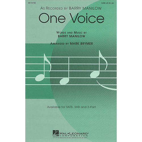 Hal Leonard One Voice SAB by Barry Manilow arranged by Mark Brymer