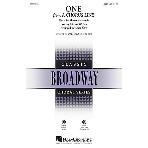 Hal Leonard One (from A Chorus Line) SAB Arranged by Anita Kerr