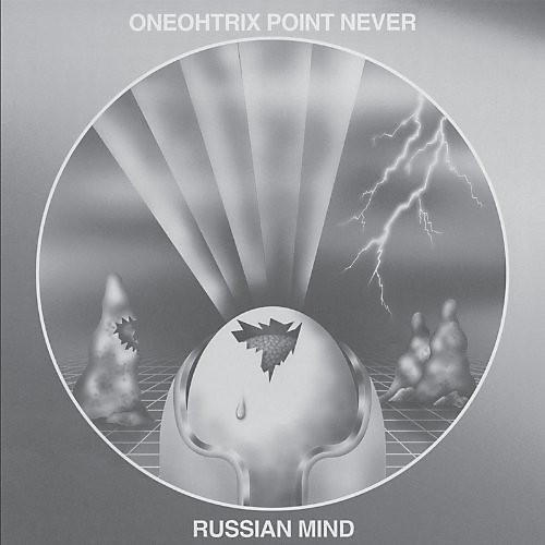 Alliance Oneohtrix Point Never - Russian Mind