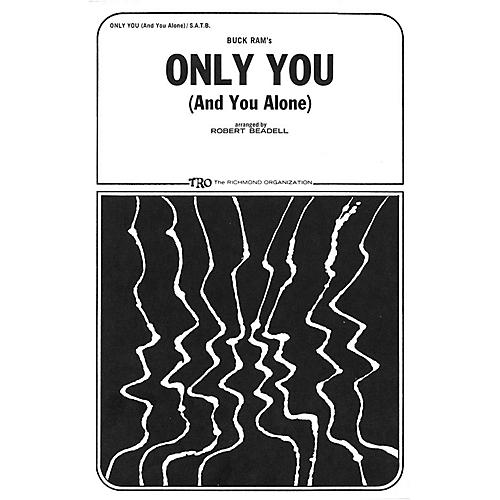TRO ESSEX Music Group Only You (And You Alone) SATB Arranged by Robert Beadell