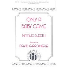 Hinshaw Music Only a Baby Came SAB arranged by David Giardiniere
