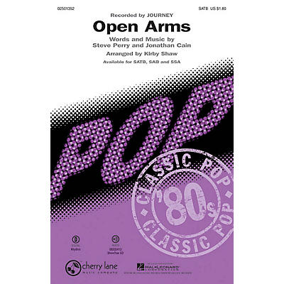 Cherry Lane Open Arms SATB by Journey arranged by Kirby Shaw