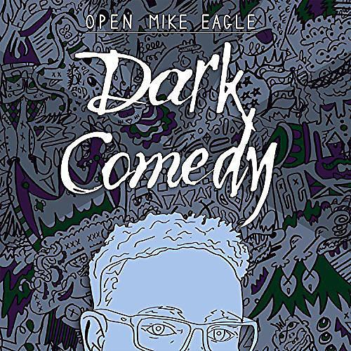 Alliance Open Mike Eagle - Dark Comedy