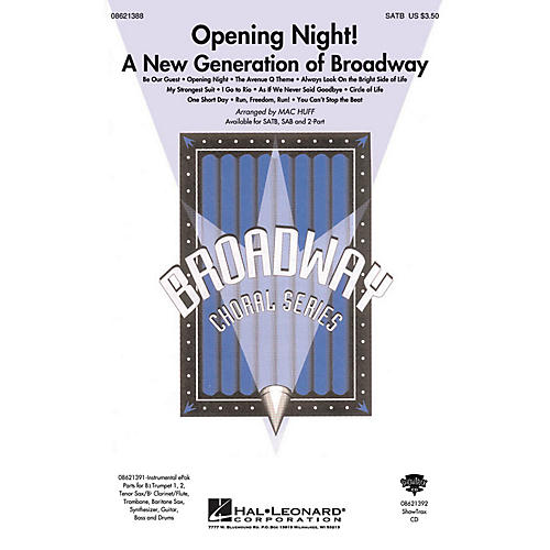 Hal Leonard Opening Night (A New Generation of Broadway) SATB arranged by Mac Huff