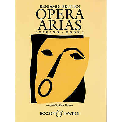 Boosey and Hawkes Opera Arias Boosey & Hawkes Voice Series  by Benjamin Britten Edited by Dan Dressen