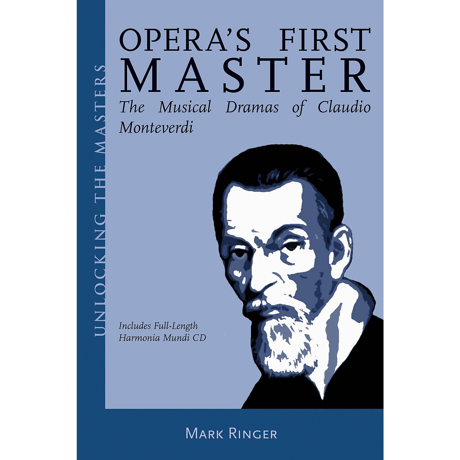 Amadeus Press Opera's First Master Unlocking the Masters Series Softcover with CD Written by Mark Ringer