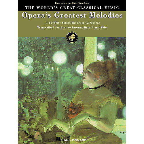 Hal Leonard Opera's Greatest Melodies (71 Favorite Selections from 42 Operas) World's Greatest Classical (Lower Int)